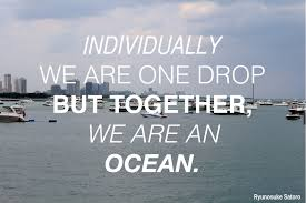 Individually we are one, but together... quote