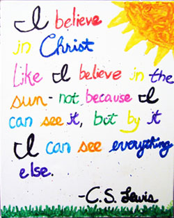 I believe in Christ, quote