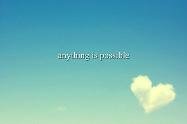 Anything is Possible, quote