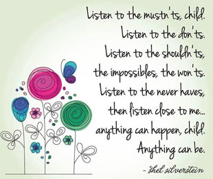 Don't listen to the musn'ts..., quote