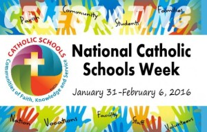 Happy Catholic Schools Week 2016!